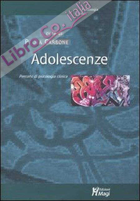 Adolescenze. Itinerari psicoanalitici