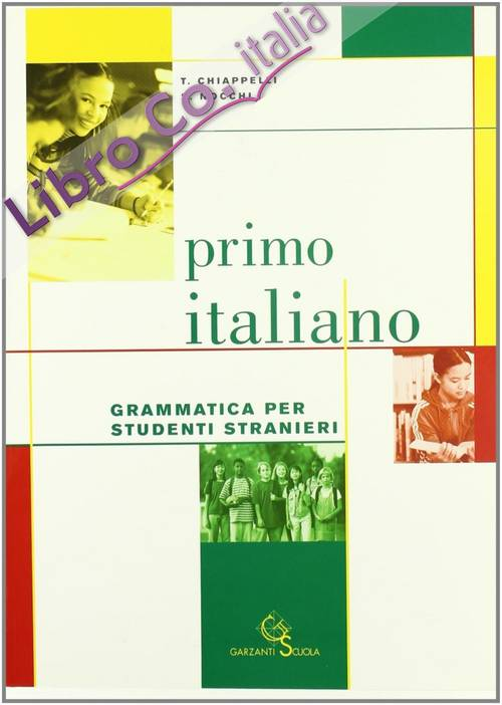 Primo italiano. Grammatica per studenti stranieri