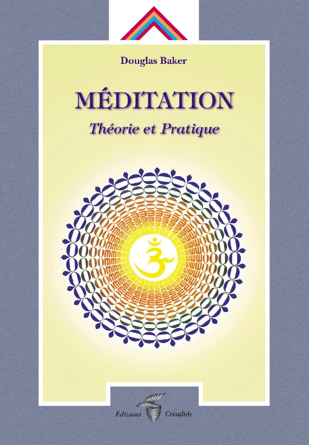 Méditation. Théorie et pratique