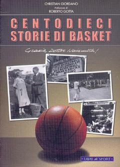 Centouno storie di basket. Grazie Dr. Naismith!