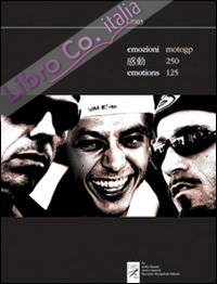 Emozioni motoGP 250/125. 2003.