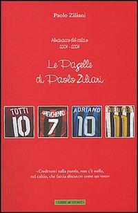 Le pagelle di Paolo Ziliani. Almanacco del calcio 2004-2005