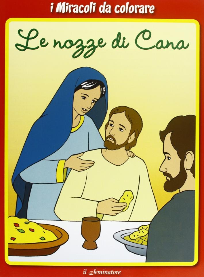 I miracoli da colorare. Le nozze di Cana.