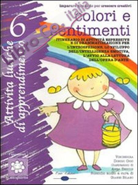Colori e sentimenti. Con CD Audio