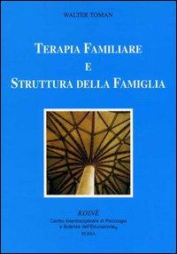 Terapia familiare e struttura della famiglia.