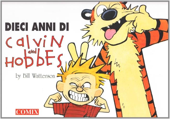 Dieci anni di Calvin and Hobbes