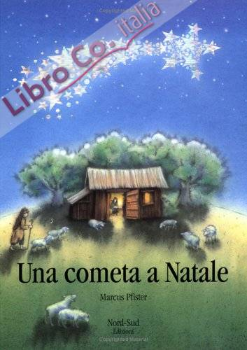 Una cometa a Natale. Ediz. illustrata