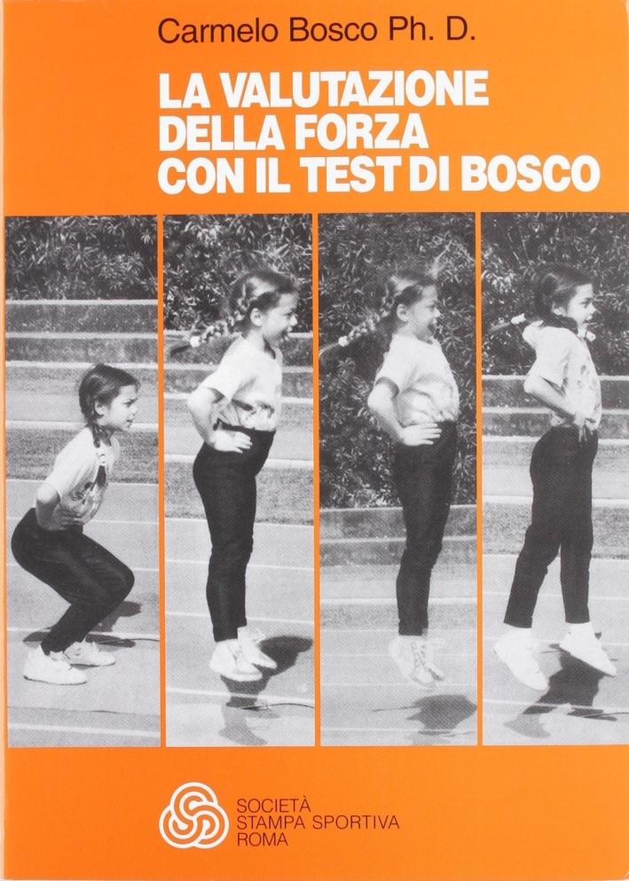 La valutazione della forza con il test di Bosco.