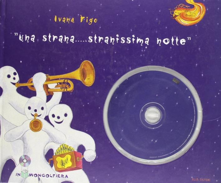 Una strana... Stranissima notte. Con CD-ROM