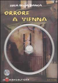 Orrore a Vienna. Con CD-ROM