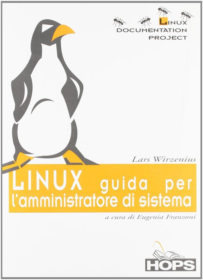 Linux. Guida per l'amministratore di sistema