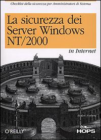 La sicurezza dei server Windows NT/2000 in Internet.