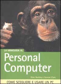 La miniguida al Personal Computer