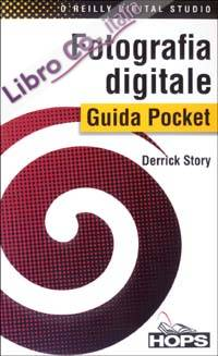 Fotografia digitale. Guida pocket.