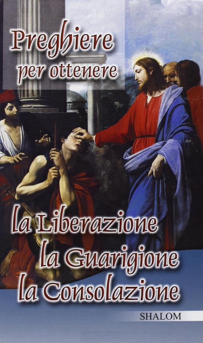 Preghiere per l'adorazione eucaristica-Preghiere per ottenere la liberazione