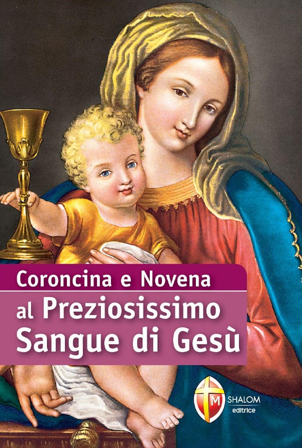 Coroncina e Novena al preziosissimo sangue di Gesù.