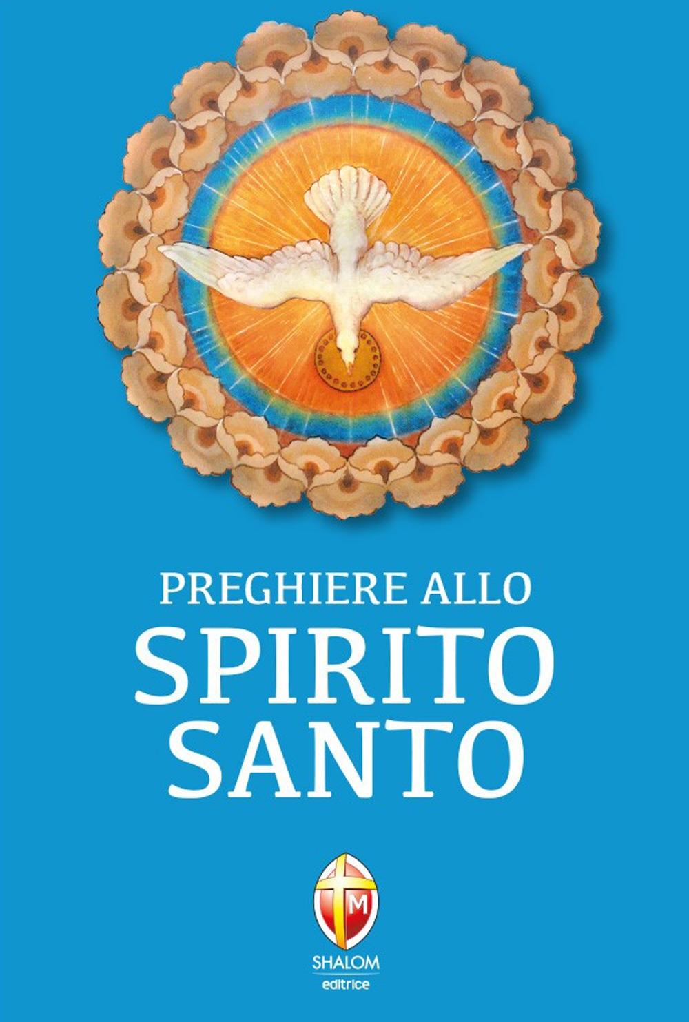 Preghiere allo Spirito Santo.