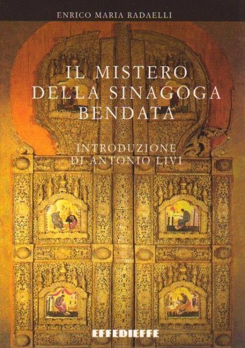 Il mistero della sinagoga bendata