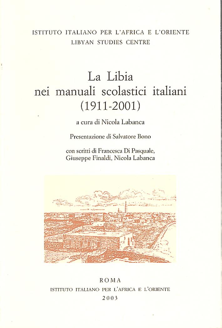 La Libia nei Manuali Scolastici Italiani (1911-2001)