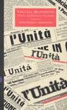 Voci dal quotidiano. L'Unità da Ingrao a Veltroni.