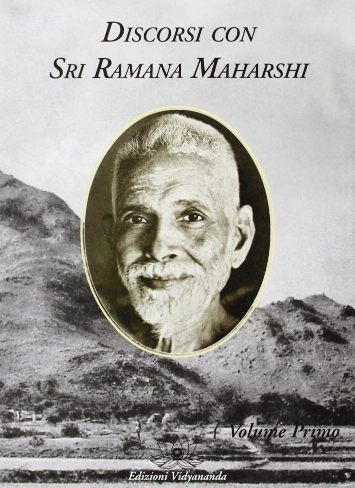 Discorsi con Sri Ramana Maharshi. Vol. 1.