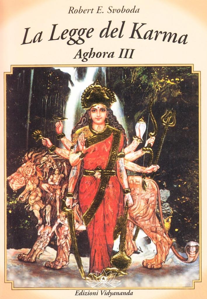 Aghora. Vol. 3: la Legge del Karma