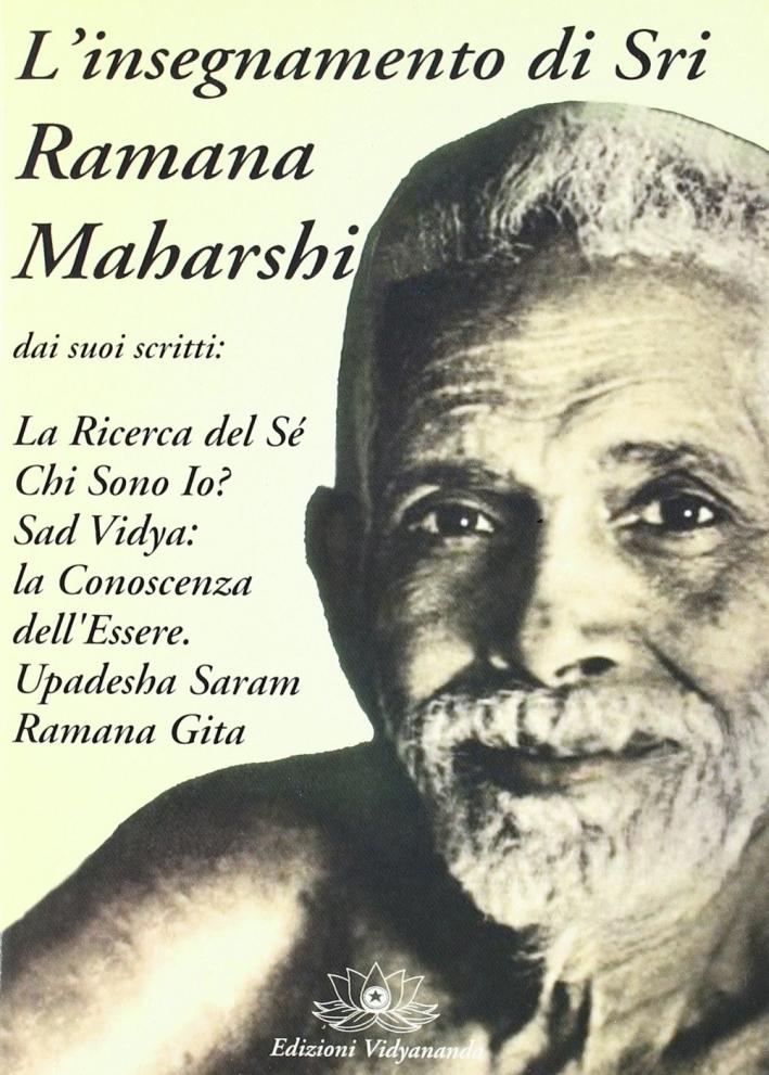 L'insegnamento di sri Ramana Maharshi