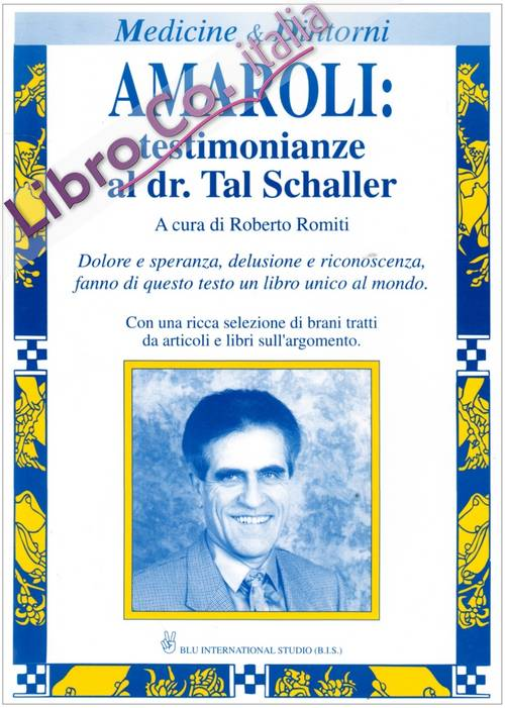 Amaroli: testimonianze al dr. Schaller. Esperienze italiane di urinoterapia