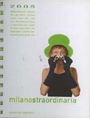 Milano straordinaria 2005. Ediz. italiana e inglese