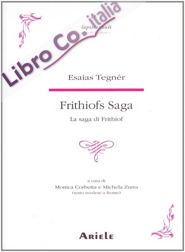 La saga di Frithiof. Testo svedese a fronte