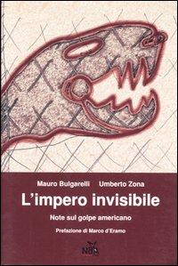 L'impero invisibile. Note sul golpe americano