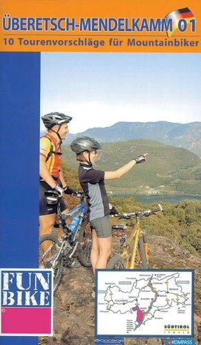 Überetsch/Mendel. Mountainbike-Tourenvorschläge