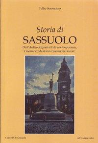 Storia di Sassuolo. Dall'antico regime all'età contemporanea