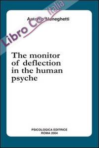 The monitor of deflection in the human psyche