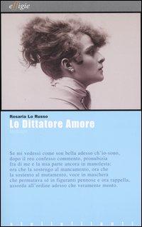 Lo dittatore Amore. Melologhi. Con CD Audio