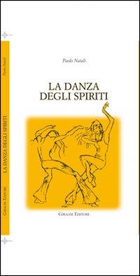 La danza degli spiriti
