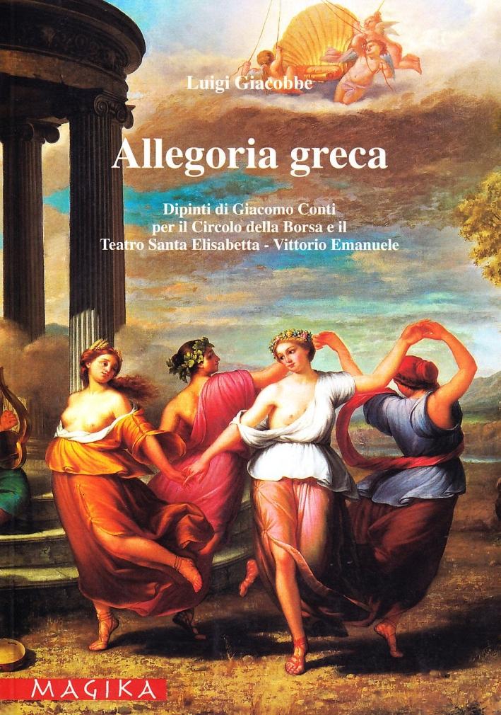 Allegoria greca. Dipinti di Giacomo Conti per il Circolo della borsa e il Teatro Santa Elisabetta-Vittorio Emanuele