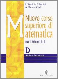 Nuovo corso superiore di matematica. Modulo DE. Per il triennio degli Ist. Tecnici industriali.