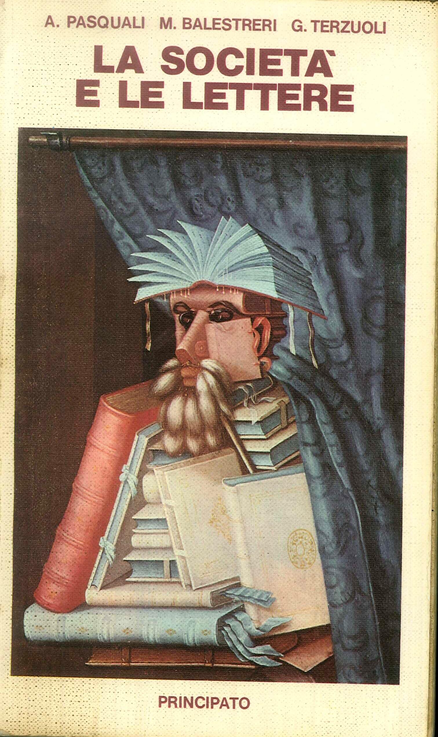 La società e le lettere. Storia della letteratura italiana