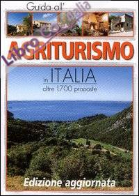 Guida all'agriturismo d'Italia 2003