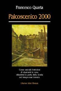 Palcoscenico 2000.