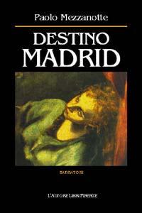 Destino Madrid.