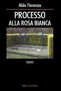 Processo alla Rosa Bianca