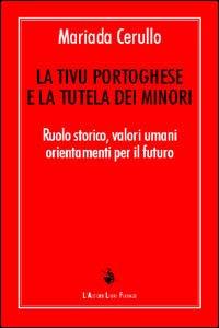 La Tivù portoghese e la tutela dei minori. Ruolo storico, valori umani, orientamenti per il futuro