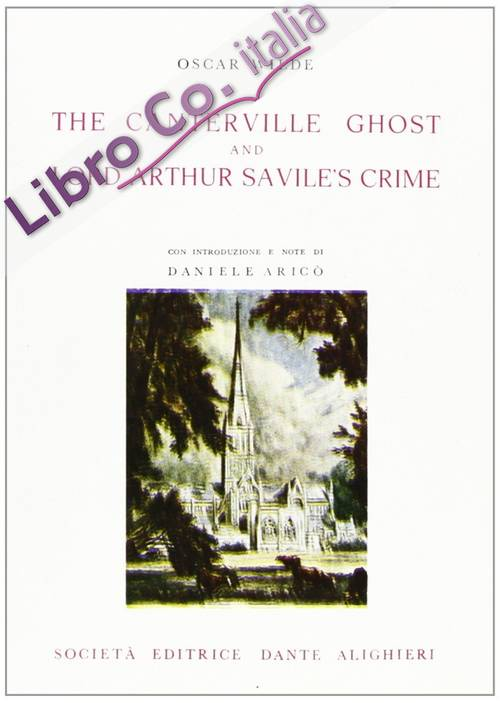 The Canterville ghost and the lord Arthur Savile's crime