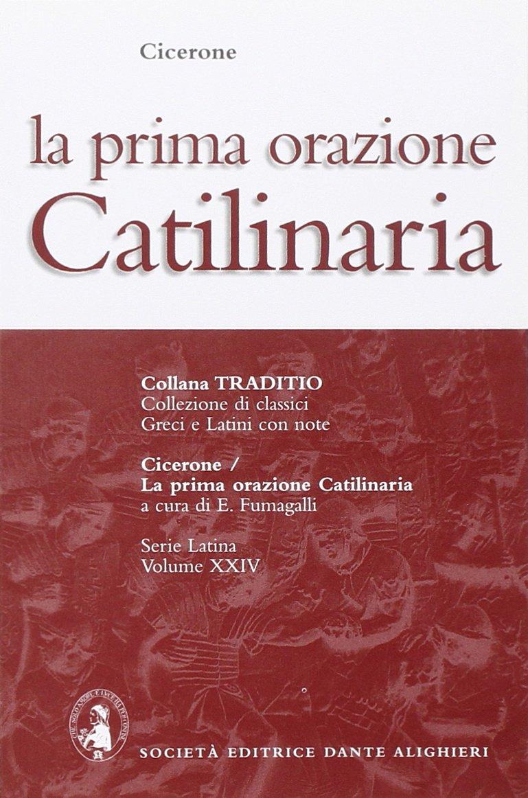La Prima Orazione Catilinaria