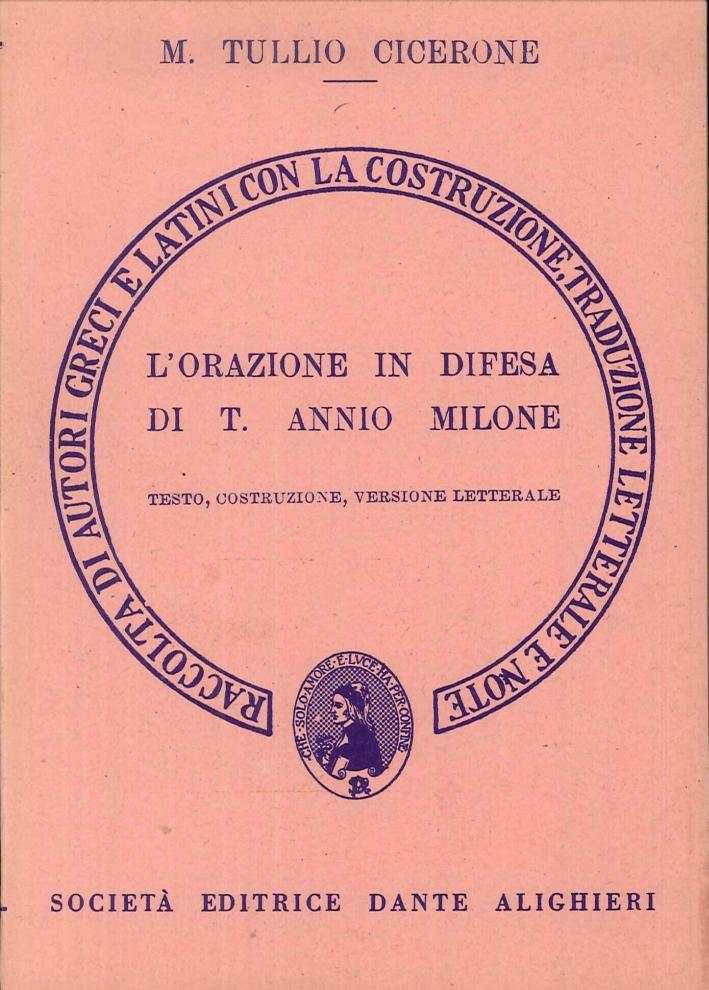 L'orazione in difesa di Tito Annio Milone. Versione interlineare