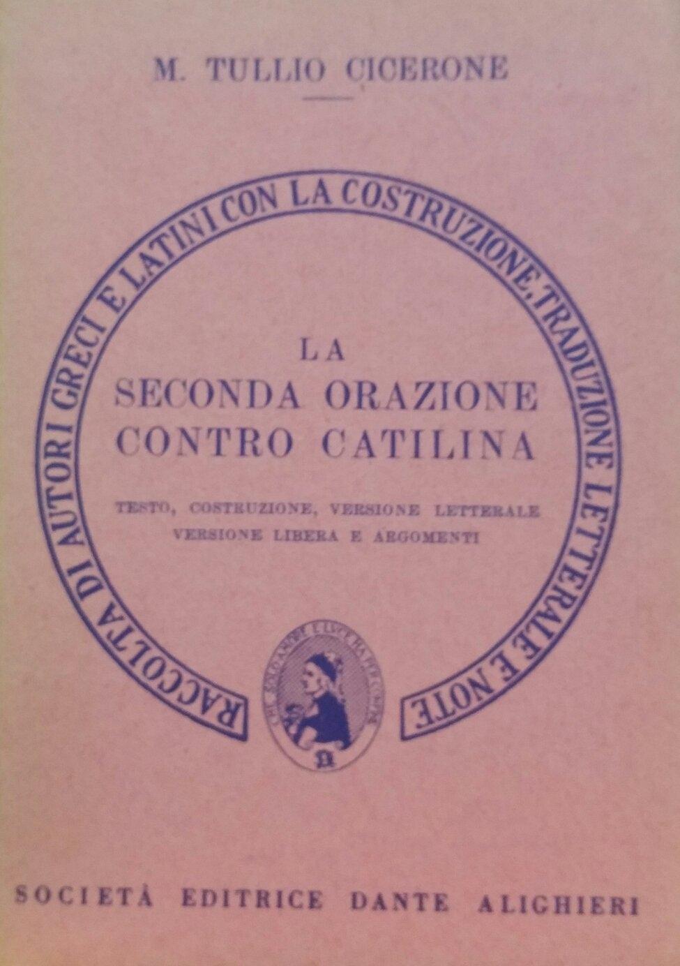 La seconda orazione contro Catilina. Versione interlineare