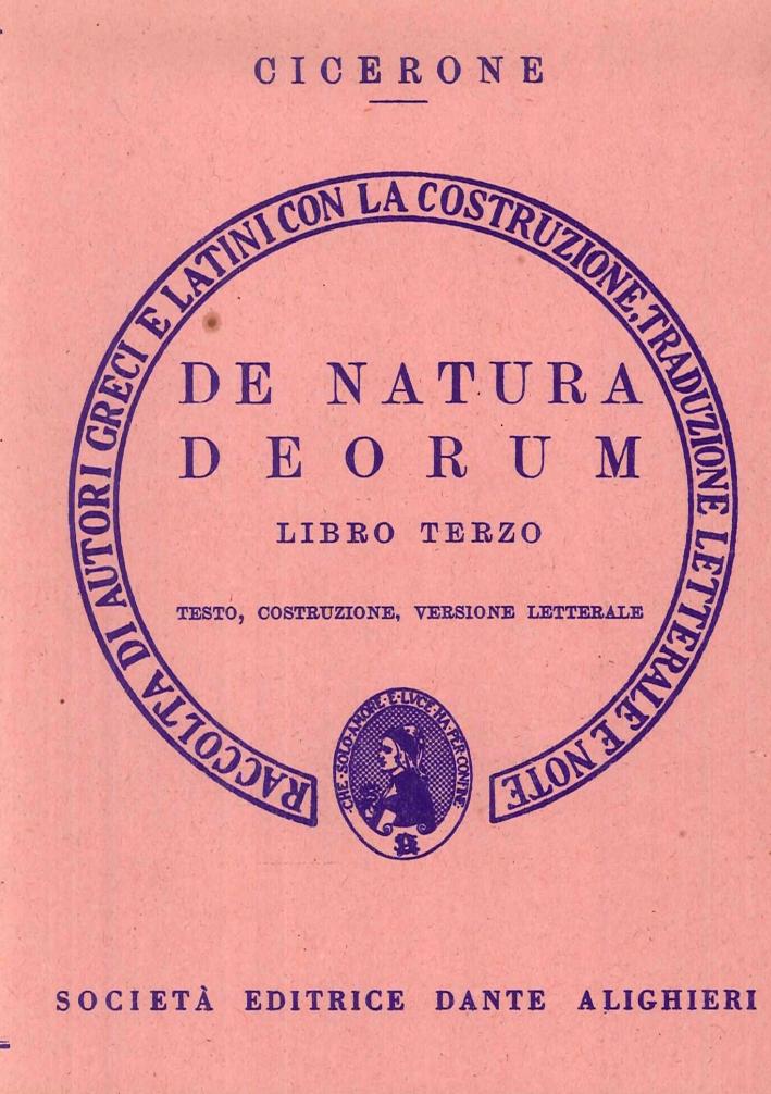 De Natura Deorum. Libro Terzo. Testo, costruzione. Versione letterale