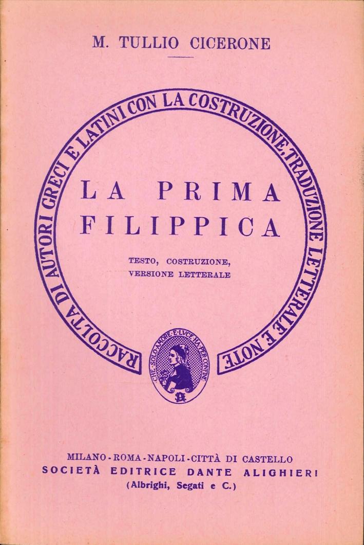 La prima filippica. Versione interlineare